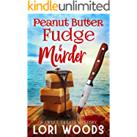 Peanut Butter Fudge & Murder (A Sweet Treats Cozy Mystery  Book 2)
