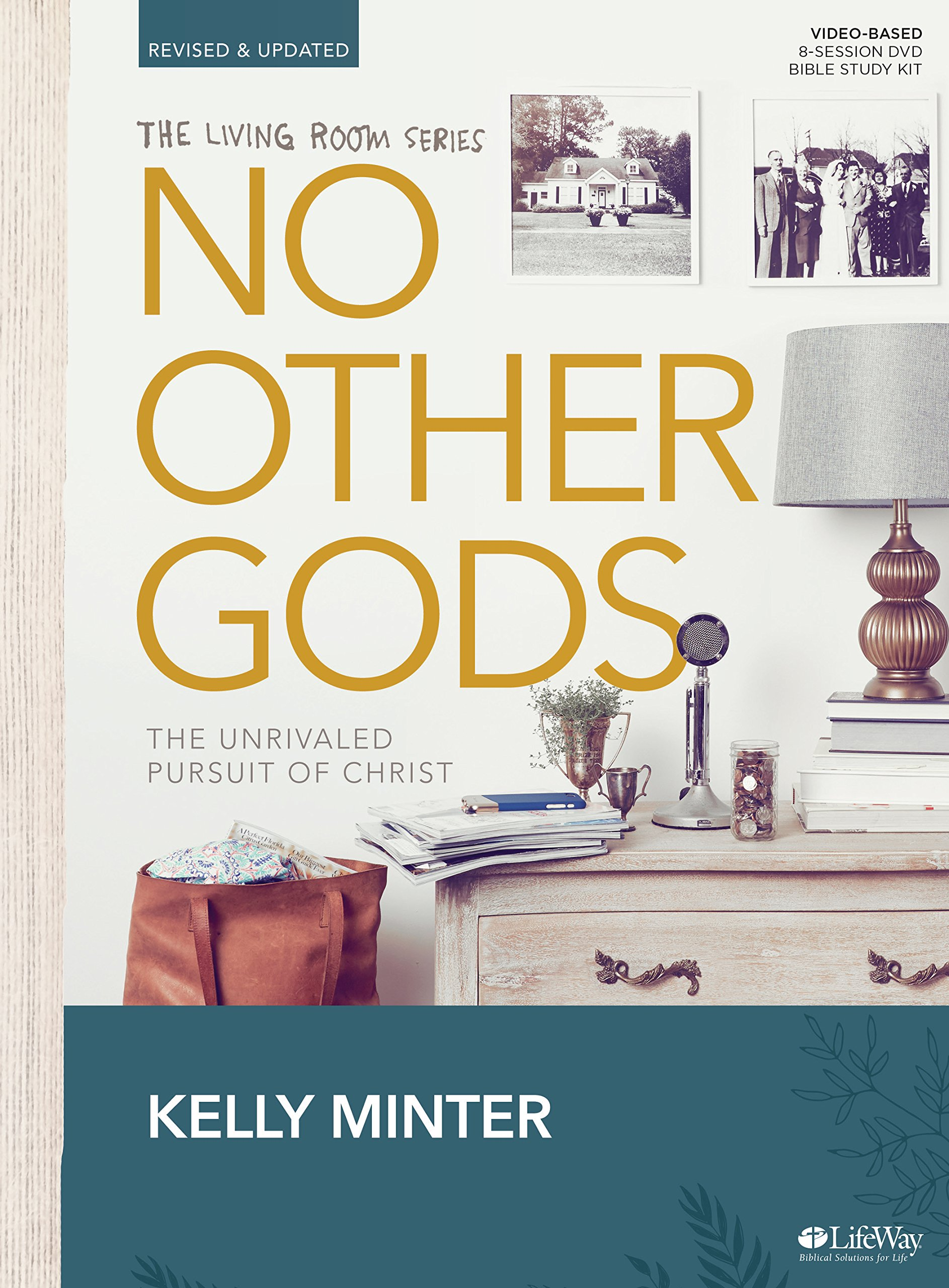 No Other Gods - Revised & Updated - Bible Study Book: The Unrivaled ...