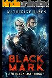 Black Mark (The Black List Book 1)