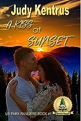 A Kiss at Sunset (US Park Ranger Series) Kindle Edition