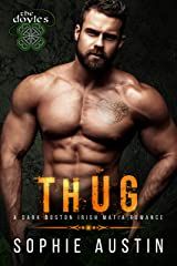 Thug: The Doyles: A Boston Irish Mafia Romance Kindle Edition