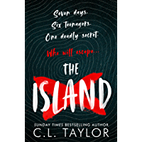 The Island: The addictive new YA thriller from the Sunday Times bestselling author of STRANGERS