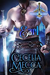 The Earl: A Second Chance Medieval Romance (Order of the Broken Blade Book 4) Kindle Edition