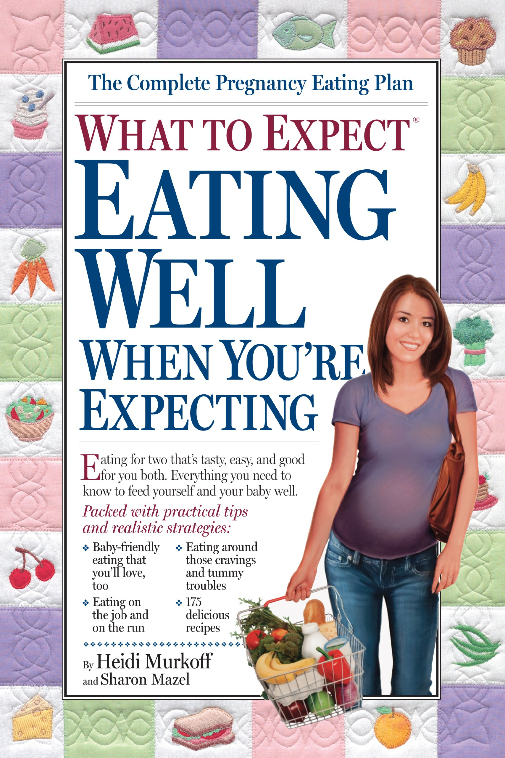 what to expect eating well when you re expecting heidi murkoff what to expect eating well when you re expecting heidi murkoff sharon mazel 8580001049182 com books