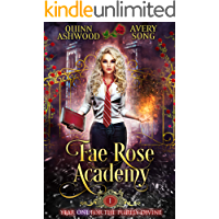 Fae Rose Academy: Year One (For The Purely Divine Book 1)