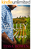 Valley Fever: A Bad Boy Second Chance Romance (The Langthornes of Napa Valley Book 1)