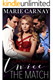 Twice the Match: A Menage Romance (The MFM Dating Agency Book 1)
