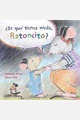 ¿De qué tienes miedo ratoncito? (Spanish Edition) Kindle Edition