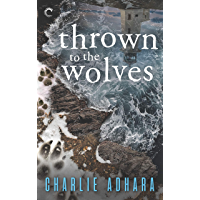 Thrown to the Wolves (Big Bad Wolf Book 3)
