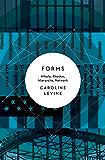Forms: Whole, Rhythm, Hierarchy, Network
