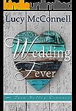 Wedding Fever: A Snow Valley Romance