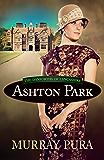 Ashton Park (The Danforths of Lancashire Series Book 1)