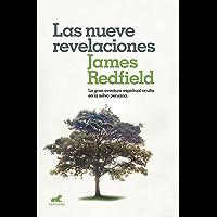 Las nueve revelaciones: La gran aventura espiritual oculta en la selva peruana (Spanish Edition)