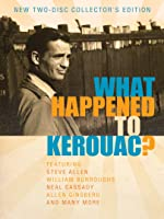 What Happened to Jack Kerouac?