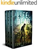 Life of the Dead Books 1-3: Life of the Dead Zombie Apocalypse Series Box Set