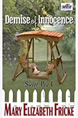 Demise of Innocence: Sweet Pea I Kindle Edition