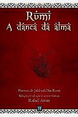 Rumi - A dança da alma eBook Kindle