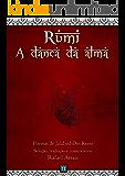 Rumi - A dança da alma