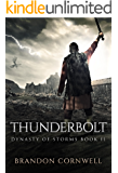 Thunderbolt (Dynasty of Storms Book 2)