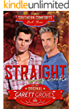Straight Up Trouble: A Gay For You Romance (Southern Comforts Book 3)