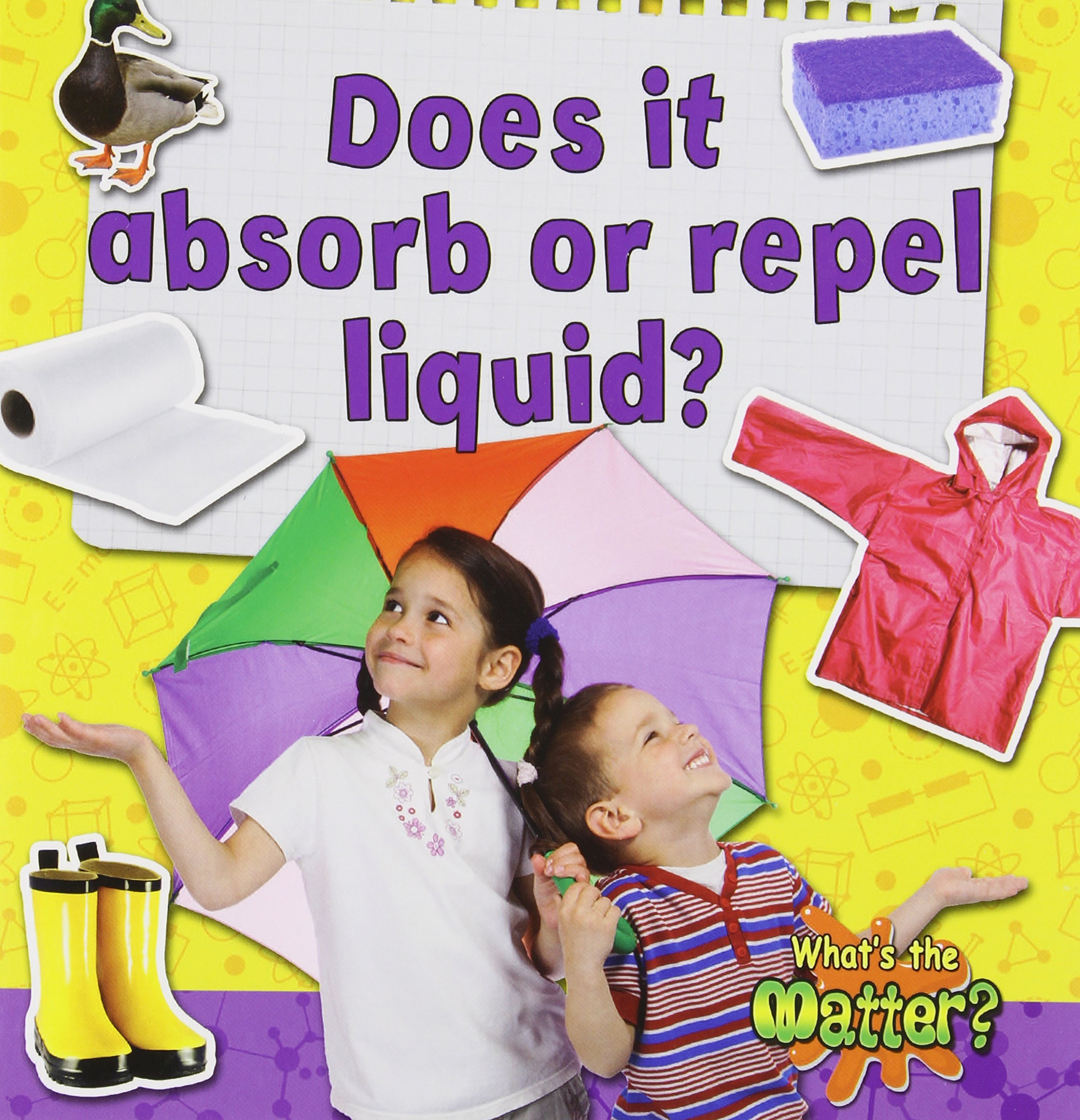 Download Does It Absorb or Repel Liquid? (What's the Matter?) pdf epub