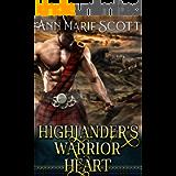 Highlander's Warrior Heart : A Steamy Scottish Medieval Historical Romance (Highlands' Formidable Warriors)