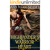 Highlander's Warrior Heart : A Steamy Scottish Medieval Historical Romance (Highlands' Formidable Warriors Book 2)