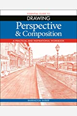 Essential Guide to Drawing: Perspective & Composition Kindle Edition