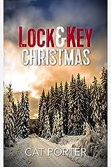 Lock & Key Christmas: A Lock & Key Series Novella Kindle Edition