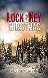 Lock & Key Christmas: A Lock & Key Series Novella