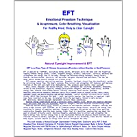 EFT - Emotional Freedom Technique & Acupressure, Color Breathing, Visualization:...