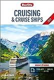 Berlitz Cruising and Cruise Ships 2019: (Berlitz Cruise Guide with free eBook)