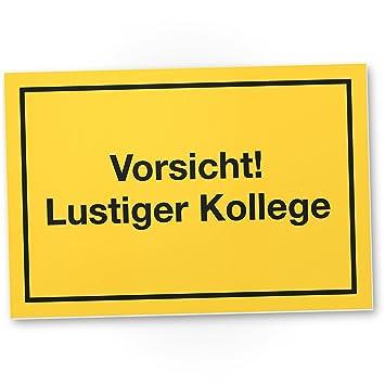 Vorsicht Lustiger Kollege Kunststoff Schild Mit Spruch Turschild