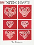 Tatting Hearts (Dover Knitting, Crochet, Tatting, Lace)