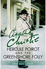Hercule Poirot and the Greenshore Folly Kindle Edition
