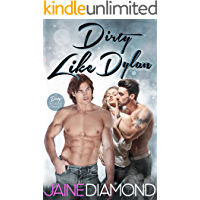 Dirty Like Dylan: A Dirty Rockstar Romance (Dirty, Book 4)