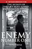 Enemy Number One: The Secrets of the UK's Most Feared Professional Punter (English Edition)