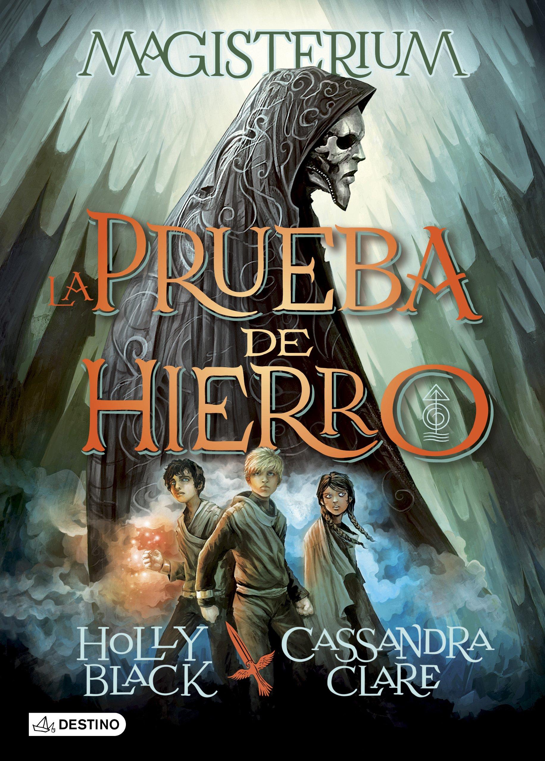 La Prueba de Hierro: Magisterium 1: 8 Isla del Tiempo: Amazon.es: Cassandra  Clare, Holly Black, Patricia Nunes Martínez: Libros