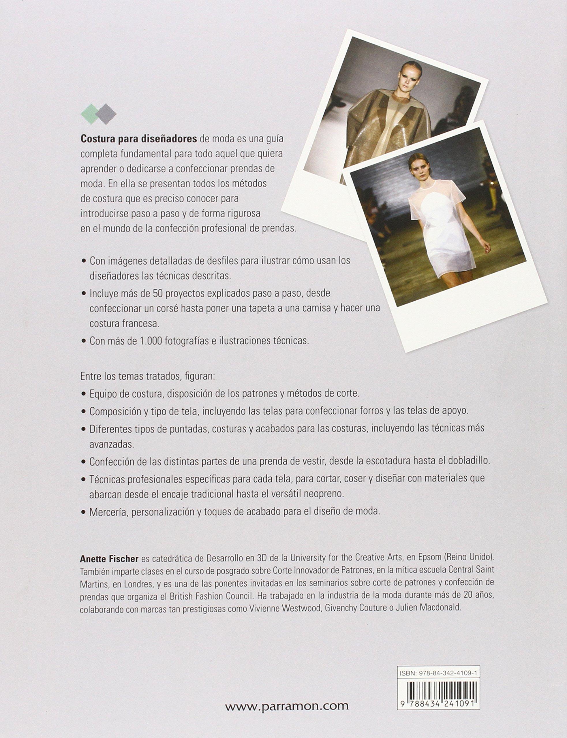 Costura Para Diseñadores De Moda: Amazon.es: Anette Fischer: Libros