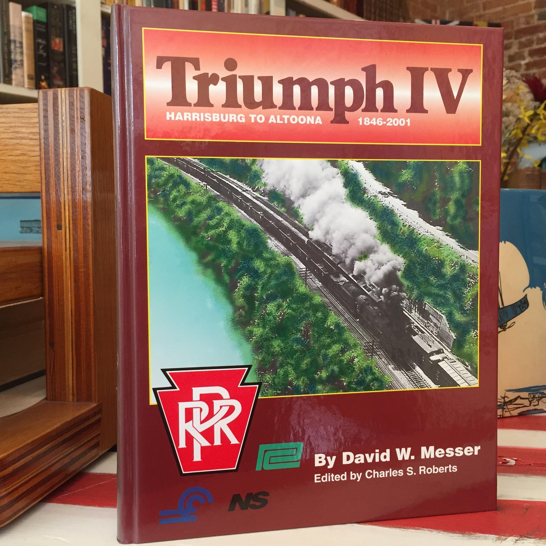 Download Triumph IV: Harrisburg to Altoona, 1846-2001 Text fb2 book