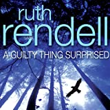 A Guilty Thing Surprised: A Chief Inspector Wexford Mystery, Book 5