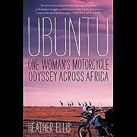 Ubuntu: One Woman's Motorcycle Odyssey Across Africa (English Edition)