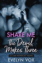 The Devil Makes Three (Share Me Book 1)