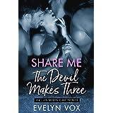The Devil Makes Three (Share Me Book 1)