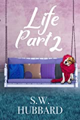 Life, Part 2: Lydia's Story--The Second Chance (Life in Palmyrton Book 1) Kindle Edition