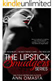 The Lipstick Smudgers Series: The Neighbor, His Best Friend's Wife, and The Rescuer