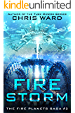 Fire Storm (The Fire Planets Saga Book 2)