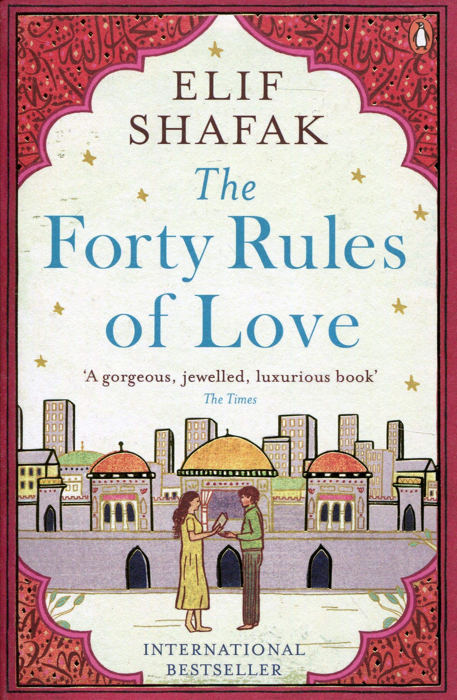 The Forty Rules of Love: One of The BBC's '100 Novels that Shaped the World'