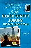 The Baker Street Jurors: A Baker Street Mystery (The Baker Street Letters)
