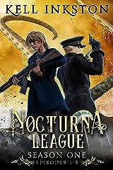 Nocturna League: Season One (Episodes 1-5) Kindle Edition